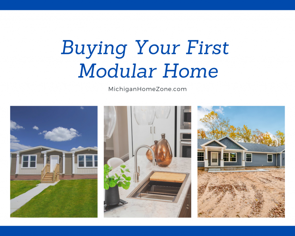 Buying Your First Modular Home Michigan Home Zone